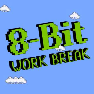 8-bit Work Break